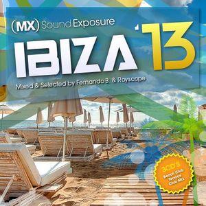 MX Sound Exposure:  Ibiza '13 (Beach Club Mix)
