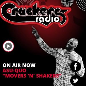 Asu-Quo with Movers 'N' Shakers on Crackers Radio 4July2015