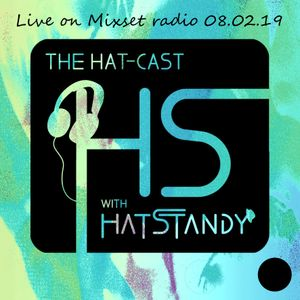 Hat-cast live on Mixset radio 08.02.19