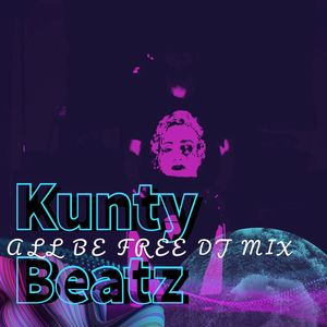 """""""All Be Free"""" Mix"""