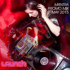 Mantra- Launch mix
