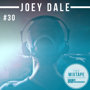 Ditch the Label Mixtape #30 - JOEY DALE