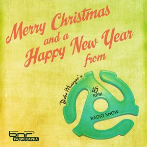 The ''45 RPM'' Radio Show #189 - Christmas Special (22.12.2012)