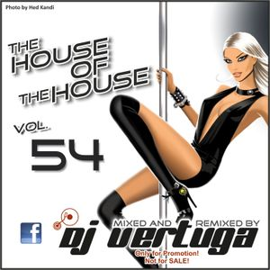 Dj Vertuga - The House of The House vol. 54