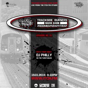 DJ Philly - Trackside Burners 21 - ITCH FM (19-JAN-2014)