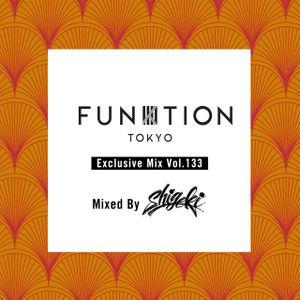 "FUNKTION TOKYO ""Exclusive Mix Vol.133"" Mixed By DJ SHIGEKI"