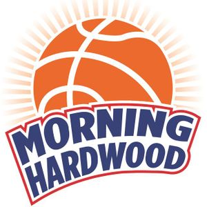 Morning Hardwood Ep.#45 - Part 1 End of Season Story Lines