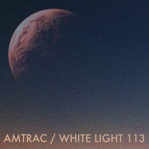 White Light 113 - Amtrac