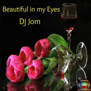 Beautiful In My Eyes Best Love Song Collection By Dj J0m Mixcloud