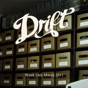The Drift Record Shop Radio Hour: 14th March 2011
