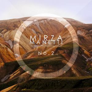 Mirza Manetti - No. 2