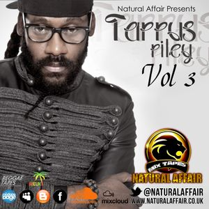 NATURAL AFFAIR SOUND PRESENTS TARRUS RILEY MIXTAPE VOLUME 3