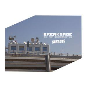 BREAKSAGE – Mix for Garagepotting 8