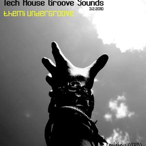 Tech House Groove Sounds. Mixing Themi Undergroove 3.2.2010.cpr