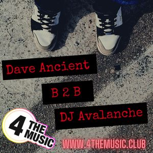 Dave Ancient b2b DJ Avalanche pt1 July 2021 - 4 The Music Exclusive -