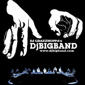 DjGrazzhoppa'sDjBigbandRadioShow 23-02-2010