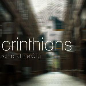 1 Corinthians - The Church & the City - Week 1