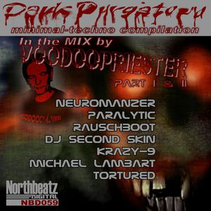Dark Purgatory - Minimal-Techno Compilation  In the Mix