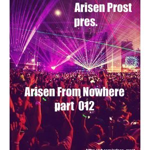Arisen Prost - Arisen From Nowhere 012
