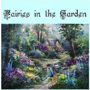 Fairies In The Garden - Part 2