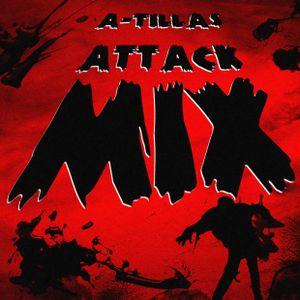 A-Tilla's Attack Mix