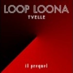 LOOP LOONA-TVELLE - IL PREQUEL-HOSTED FFIUME Prod.Dj MANUELI-MIX AND CUT BY Dj MBATO'