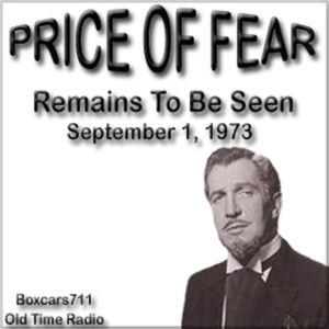 The Price Of Fear - Remains To Be Seen (09-01-73)