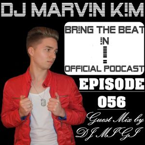 BR!NG THE BEAT !N Official Podcast [SPECIAL Episode 056; Guest Mix by DJ MIGI]