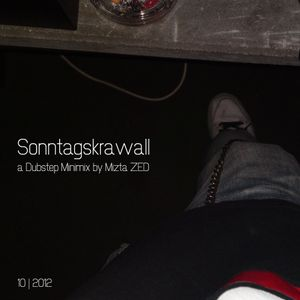 Sonntagskrawall (Dubstep Minimix 10   12)