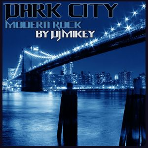 Dark City | Modern Rock | DJ Mikey