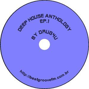 Deep House Anthology Ep.1