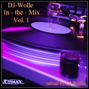 X-Traxx - DJ Wolle in the Mix Vol.1