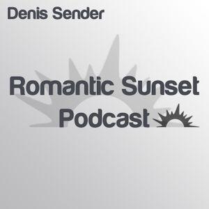 Denis Sender— Romantic Sunset Podcast 047 (047)
