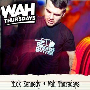 Nick Kennedy • Wah Thursdays Promo • Nov 12