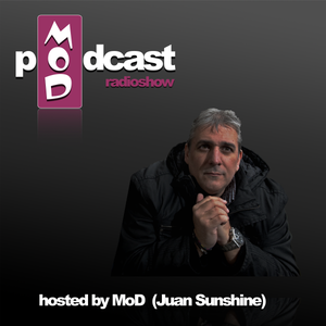 MoD Radioshow Podcast #4 - 2016 Mixed by JUAN SUNSHINE