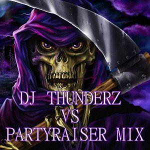Dj Thunderz vs Partyraiser Mix
