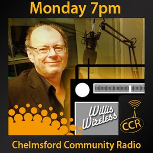 Willis Wireless - @WillisWireless - Mark Willis - 20/04/15 - Chelmsford Community Radio