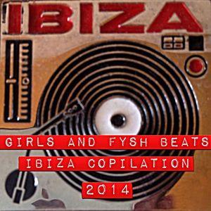 GIRLS AND FYSH BEATS IBIZA COPILATION 2014 BY DJ FYSH