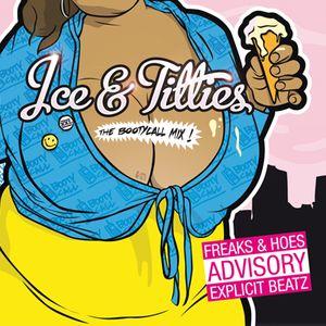 VA - Ice & Titties - The Booty Call Mix