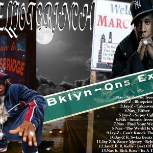DJ Elliot Grinch - Nas and Jay-Z (The BQE)