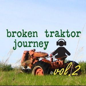 Broken traktor journey vol.2