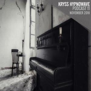 kryss hypnowave - november podcast 016