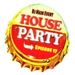 House Party Episode 17