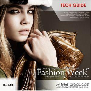 David Divine - Tech Guide #43 (Fashion Week #2)