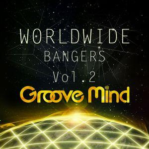Groove Mind - Worldwide Bangers vol.2