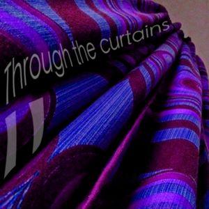 Through the curtains vol. II