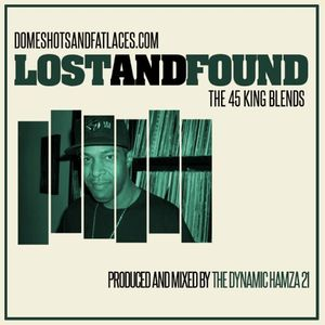 Lost And Found: The 45 King Blends