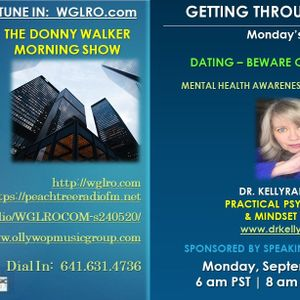 WGLRO Radio with Dr. Kelly Rae Brown - Getting Through The Week- the DWMS- Monday