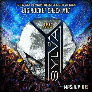 TJR & GTA vs MIAMI REEST & LIGHT ATTACK mic check big rocket (da sylva mashup)