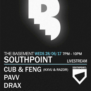 The Basement [Southpoint Takeover] with Cub & Feng, Pavv, Drax & Movement - 28-06-17